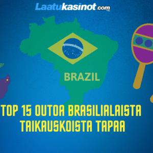 Brasilialaista taikauskoista tapaa