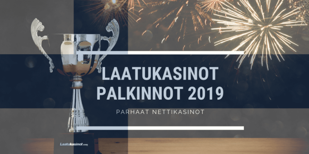 Laatukasinot Palkinnot 2019
