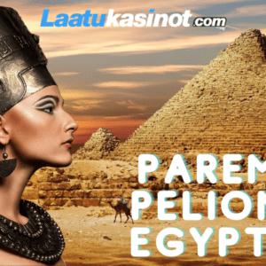 Parempaa Pelionnea Egyptistä