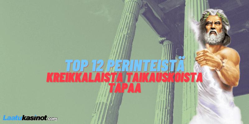 TOP 12 Perinteistä Kreikkalaista Taikauskoista Tapaa