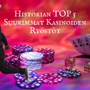 Historian TOP 5 Suurimmat Kasinoiden Ryöstöt