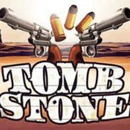 Tombstone Ilmaiskierrokset